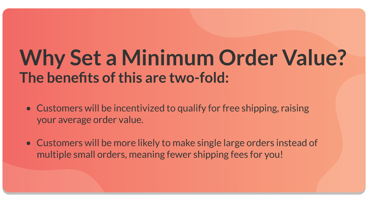 Minimum order values can increase your average order value